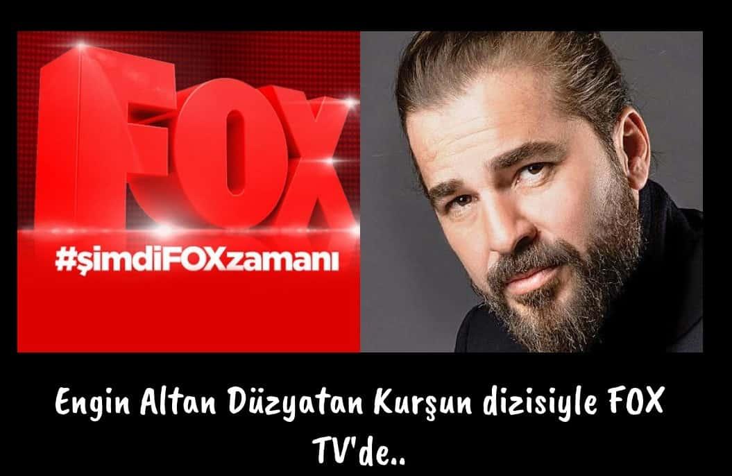 Kurşun dizisi Fox tv de Engin Altan Düzyatan yeni dizisi