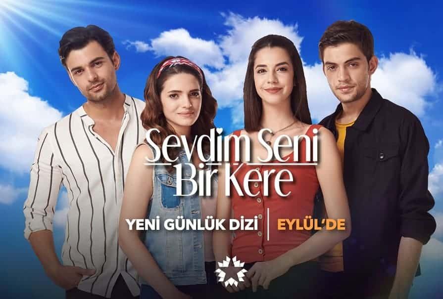 Sevdim Seni Bir Kere Star tv 2019-2020 yeni sezon günlük dizisi