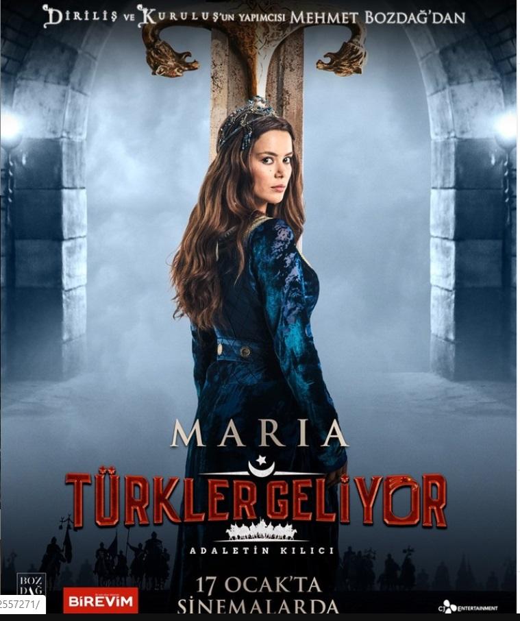 Türkler Geliyor Maria kimdir