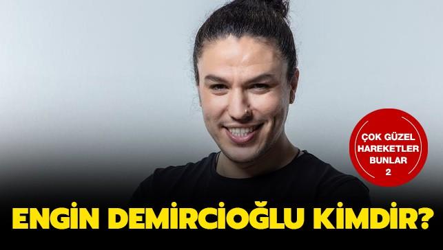 Engin Demircioğlu Çok Güzel Hareketler 2 yeni oyuncu