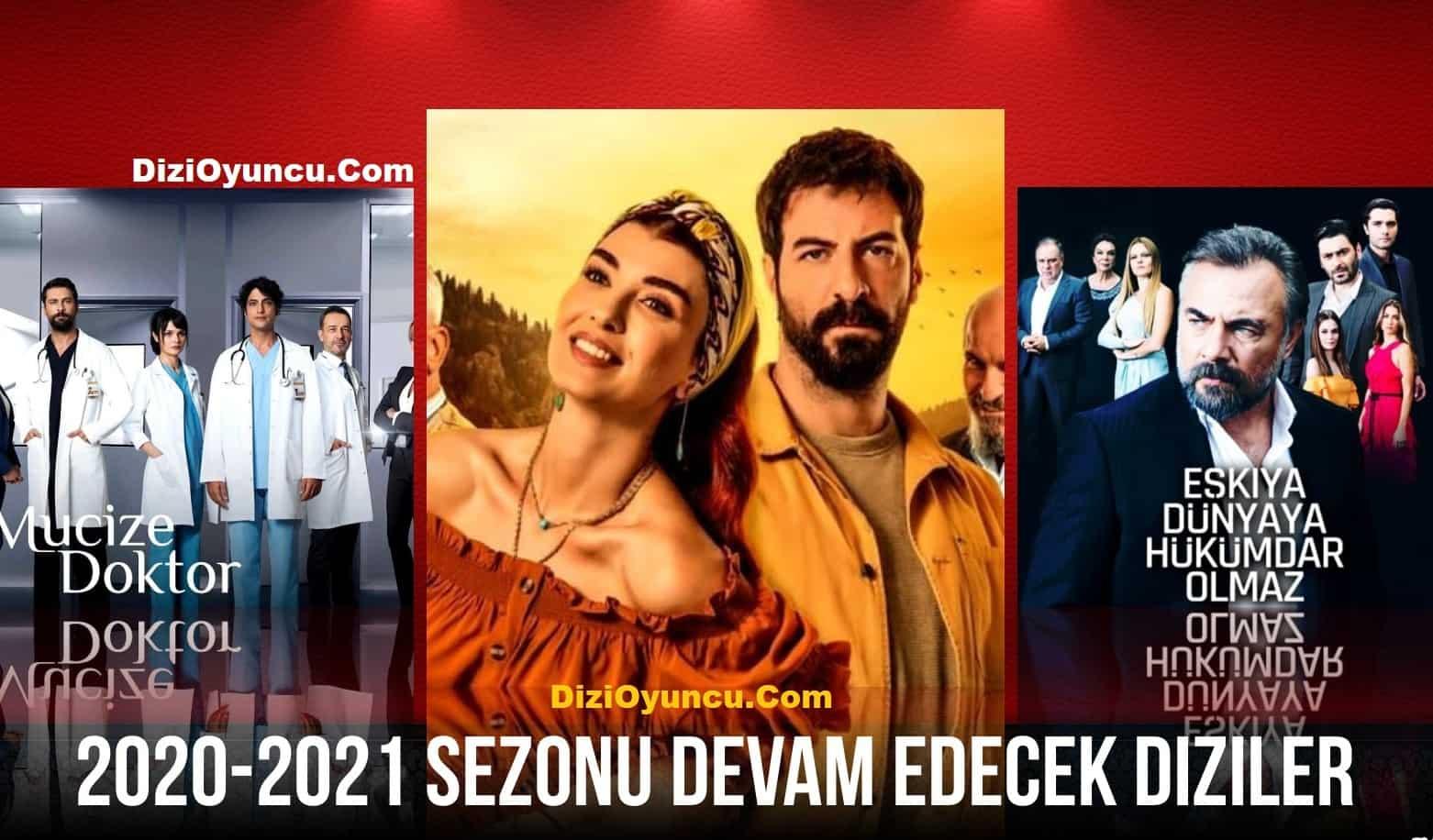 2020-2021 Sezonu Devam Etmesi kesinleşen diziler