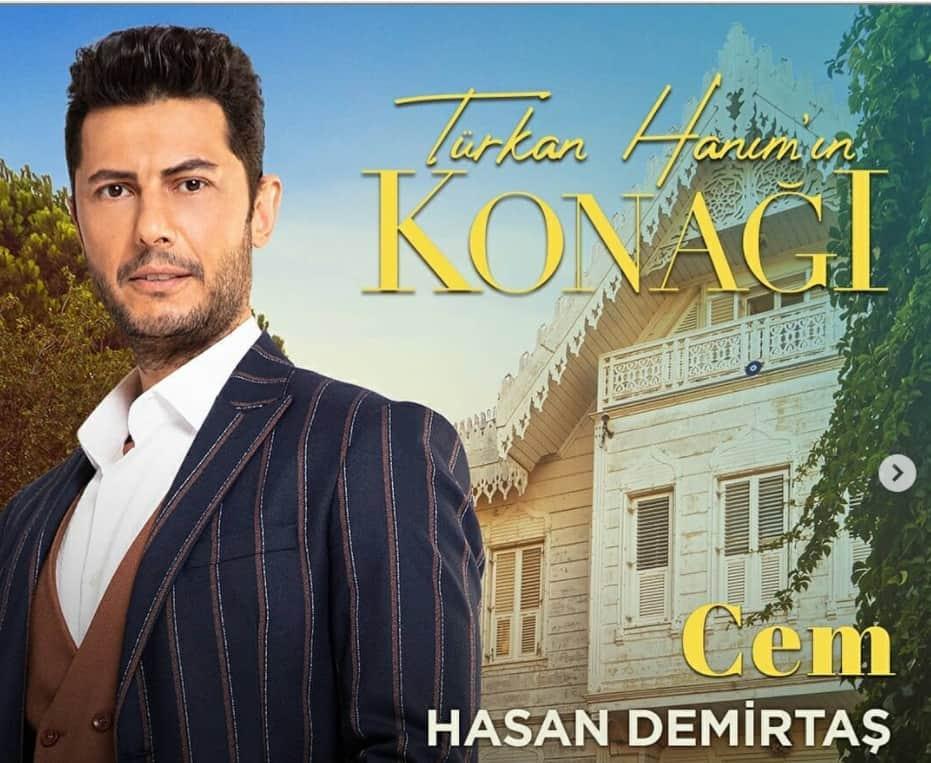 Turkan Hanimin Konagi Cem Hasan Demirtas Kimdir