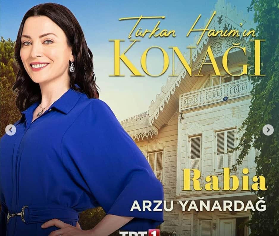 Turkan Hanim'in Konagi Rabia