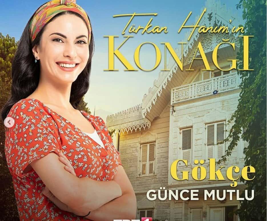 Turkan Hanim'in konagi Gokce Gunce Mutlu Kimdir