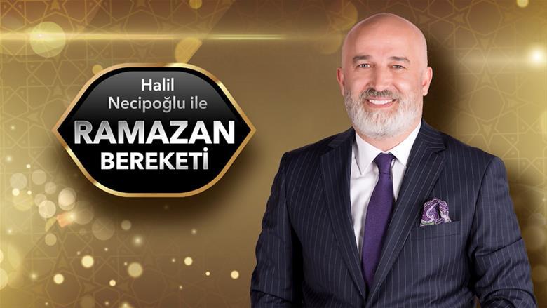 Star Tv Ramazan Bereketi Halil Necipoğlu kimdir