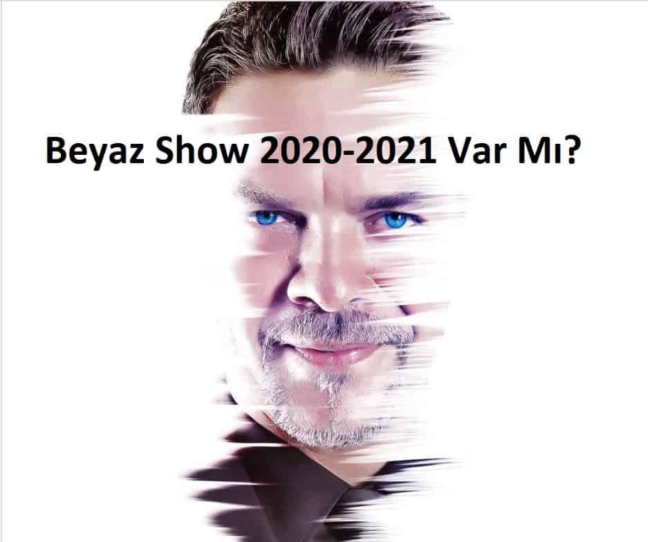 2020 beyaz show başlar mı