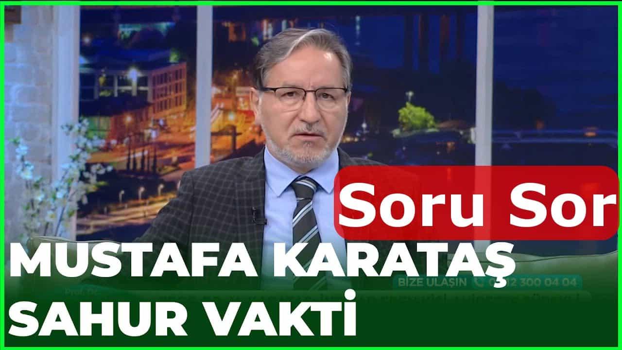 Mustafa Karataş hoca iftar sahur soru sor