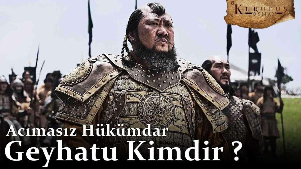 kuruluş osman geyhatu kimdir resimleri