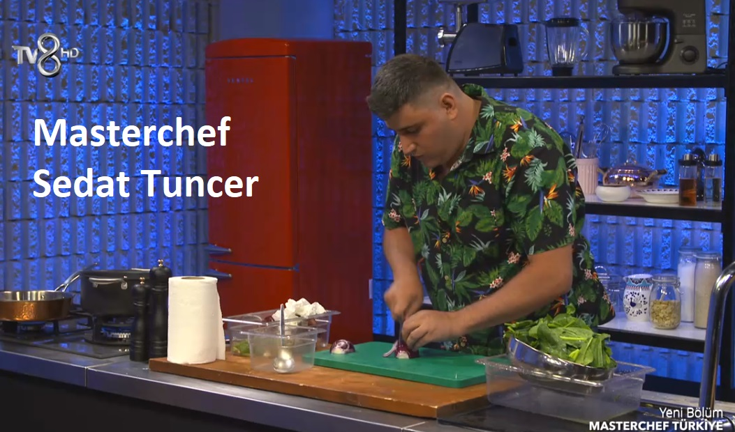 masterchef Sedat Tuncer