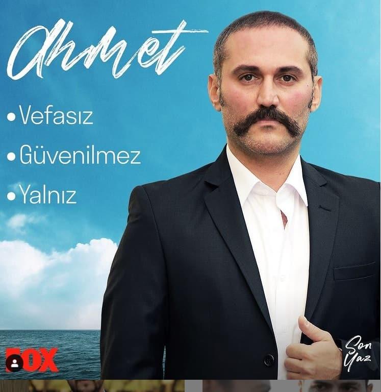 Son Yaz dizisi Ahmet Kimdir