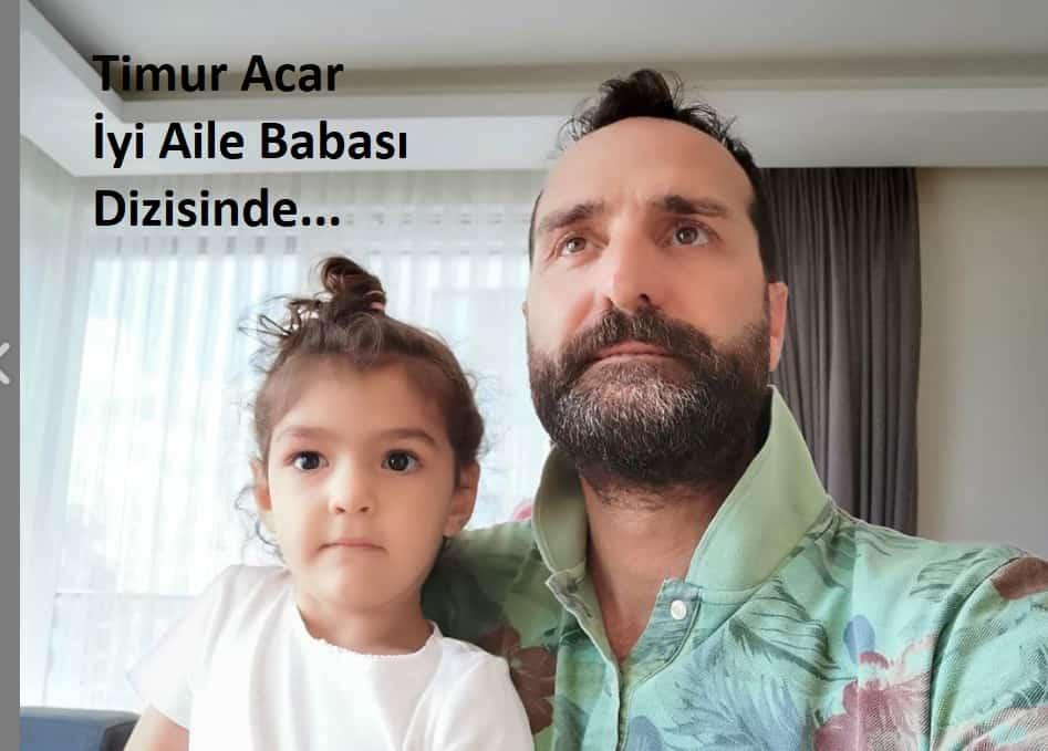 iyi aile babasi timur acar