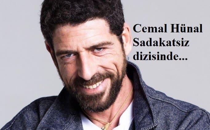 Cemal Hunal Sadakatsiz dizisinde