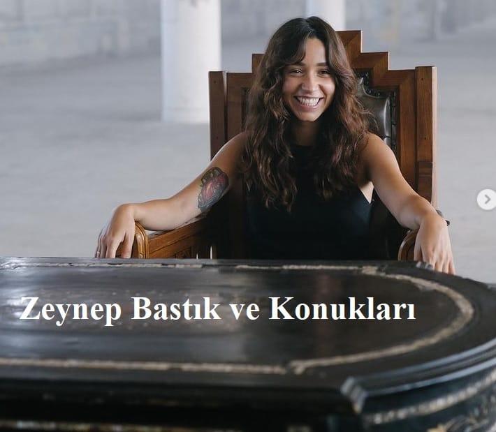 Zeynep Bastik ve Konuklari programi (1)