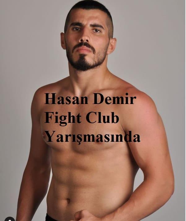 fight club hasan demir kim