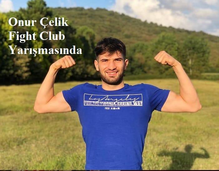 fight club onur celik kimdir