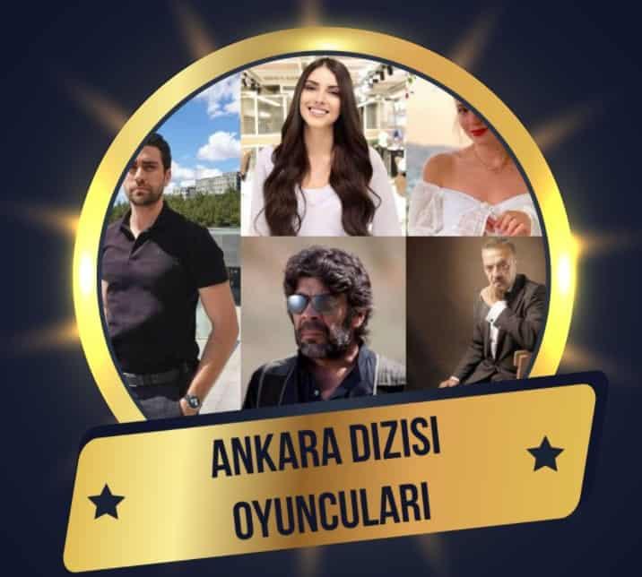 Ankara Dizisi Oyuncu Kadrosu karakterleri