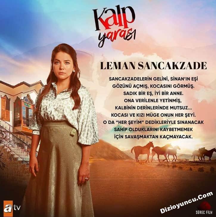kalp yarasi dizisi Leman Sancakzade