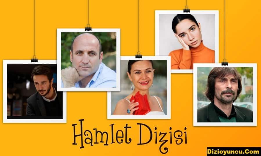 Hamlet dizisi oyuncu kadrosu