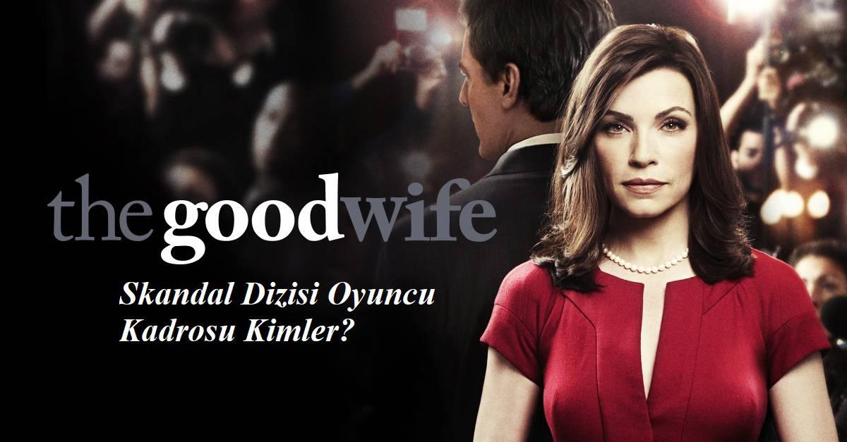 the goof wife dizisi oyunculari kimler